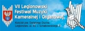 VII Festiwal Muzyki Kameralnej i Organowej