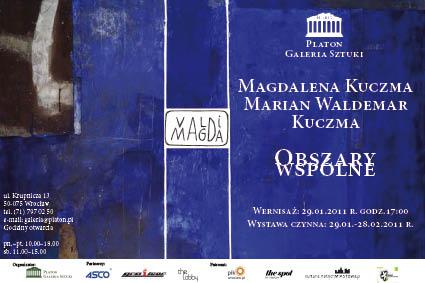 Marian Waldemar Kuczma, Magdalena Kuczma – Obszary wspólne 29.01-28.02. 2011
