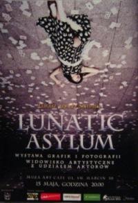 "Lunatic Asylum – wernisaż prac Łukasza ""Alkazza"" Schmidta."